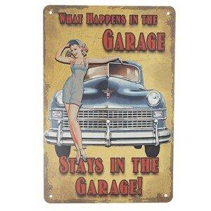 Nástěnná kovová cedule Stay in garage - 20*30 cm